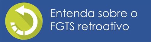 Como consultar o FGTS retroativo